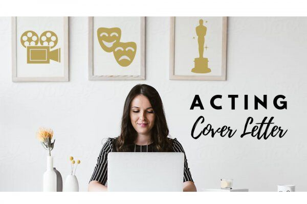 Acting Cover Letter – Templates and Tips